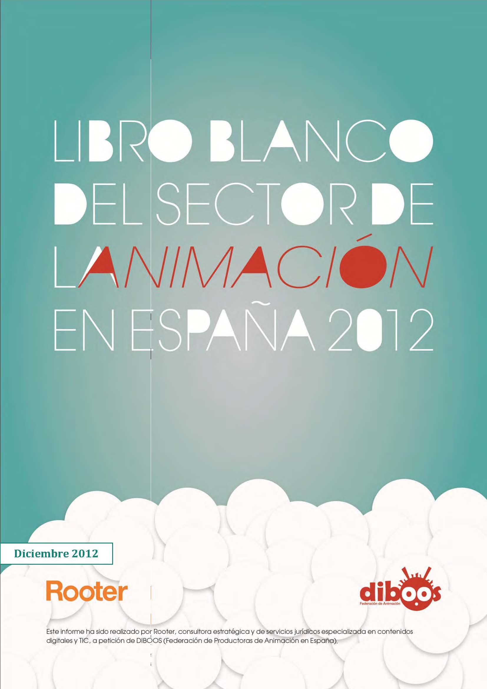 Libro Blanco del Sector de la Animación en España