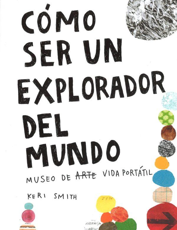 Como ser un explorador del mundo