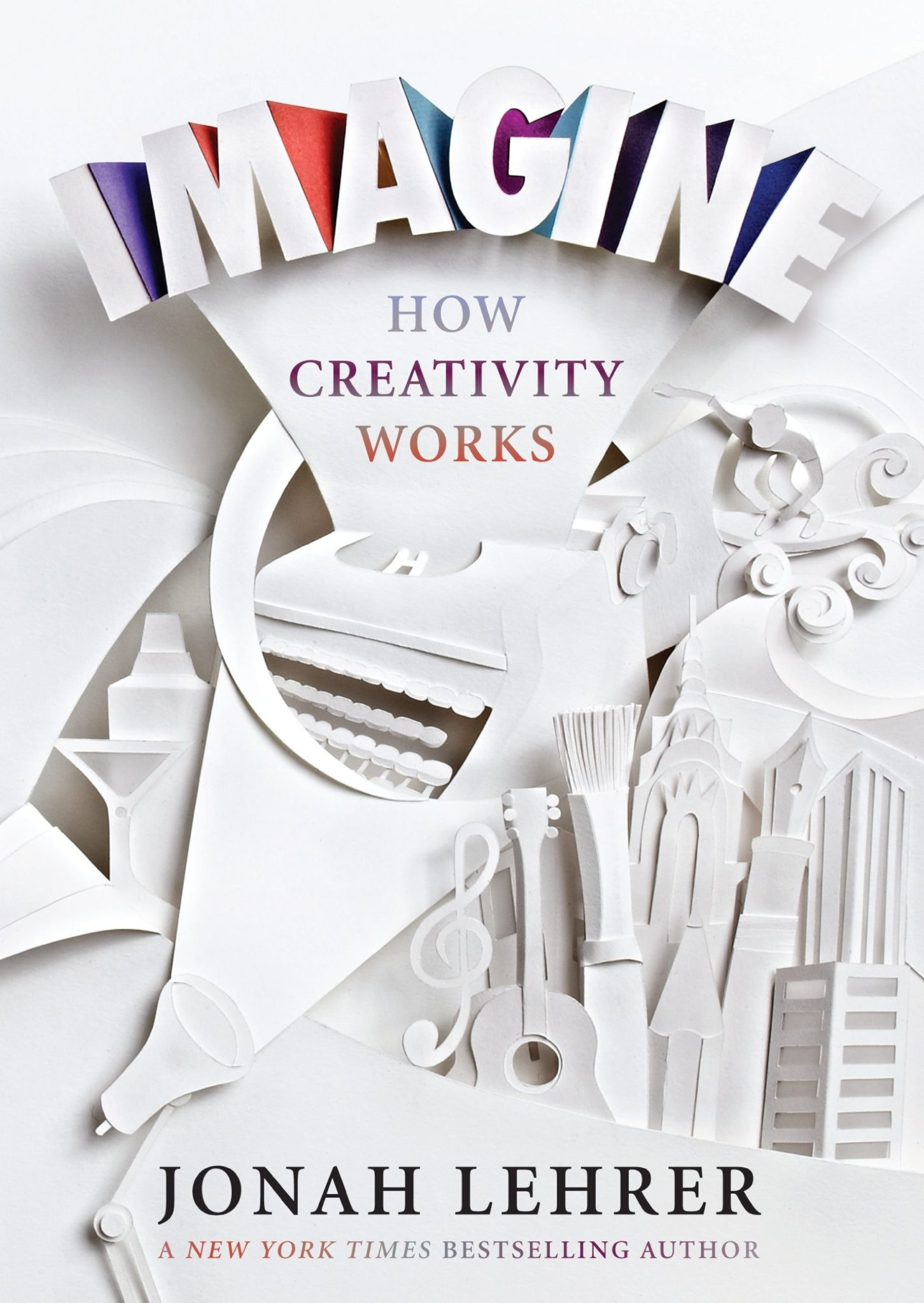 Imagine. How creativity works.
