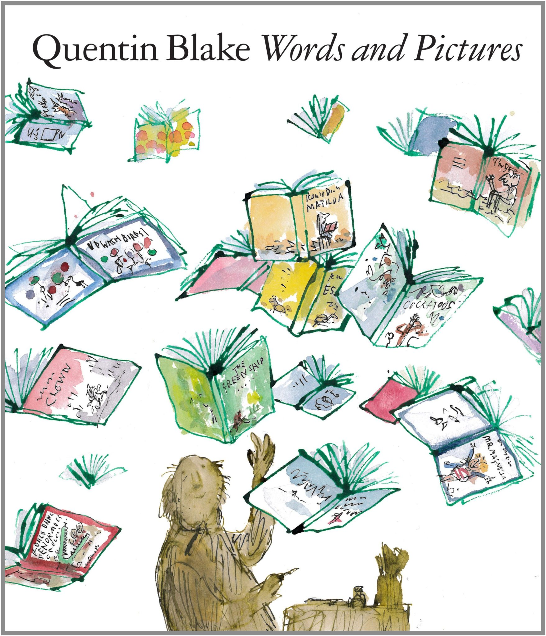 Words and Pictures: Quentin Blake