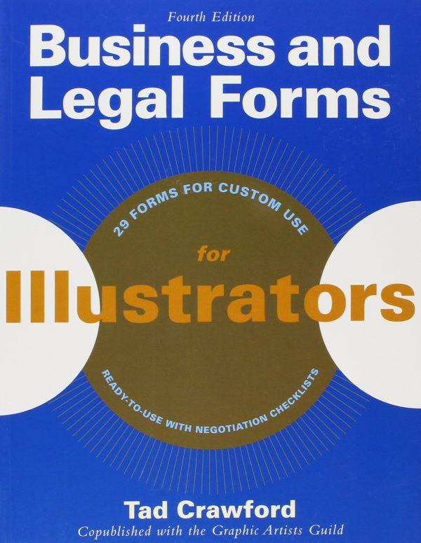 Business and Legal Forms for Illustrators (Fourth Edition)