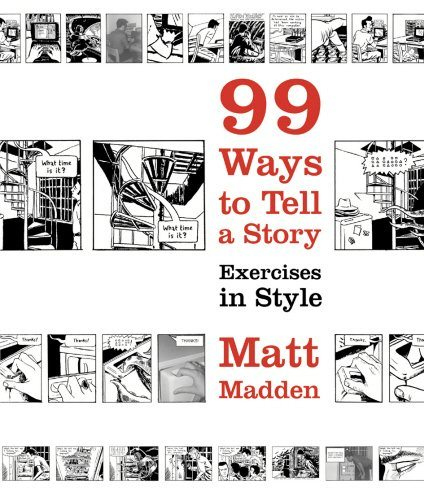 9 Ways to Tell a Story: Exercises in Style