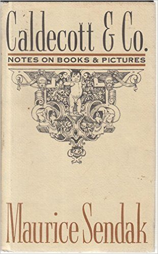Caldecott and Co.: Notes on Books and Pictures