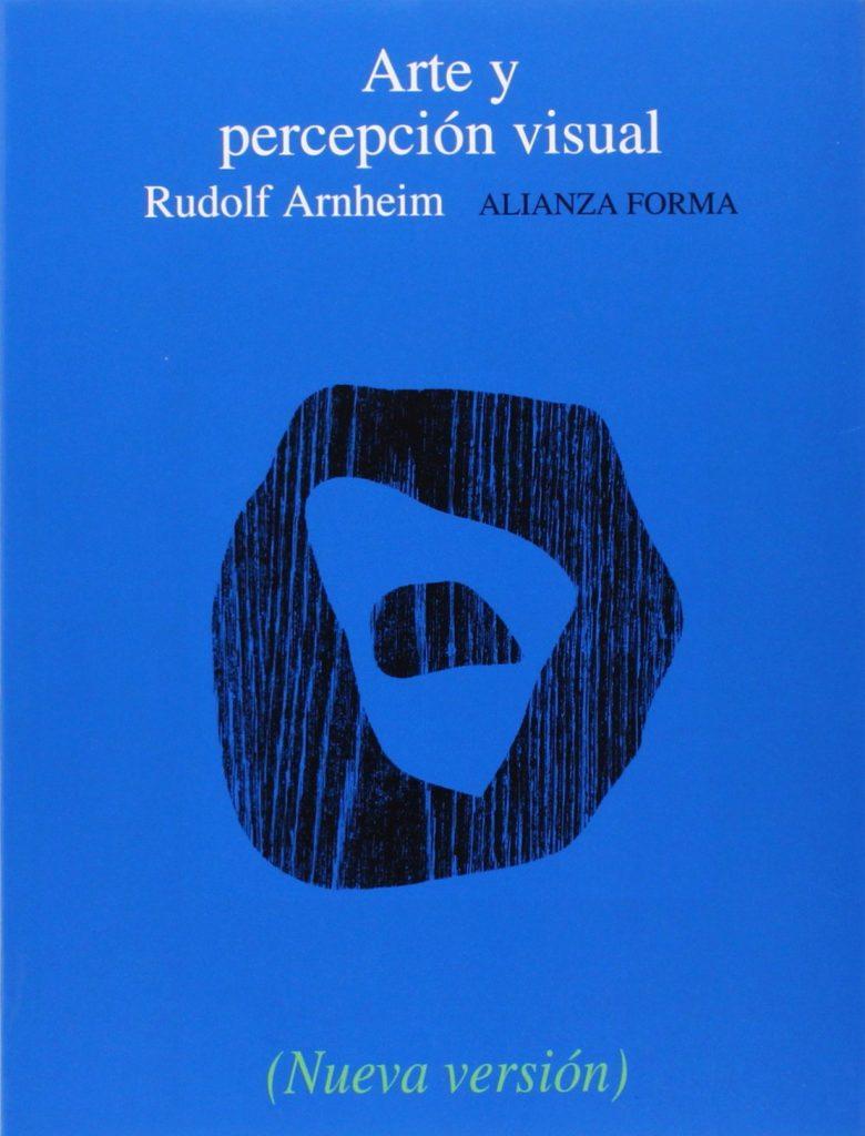 Arte y percepción visual: Psicología del ojo creador
