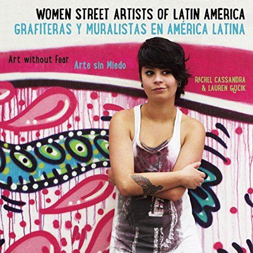 Grafiteras y muralistas en América Latina
