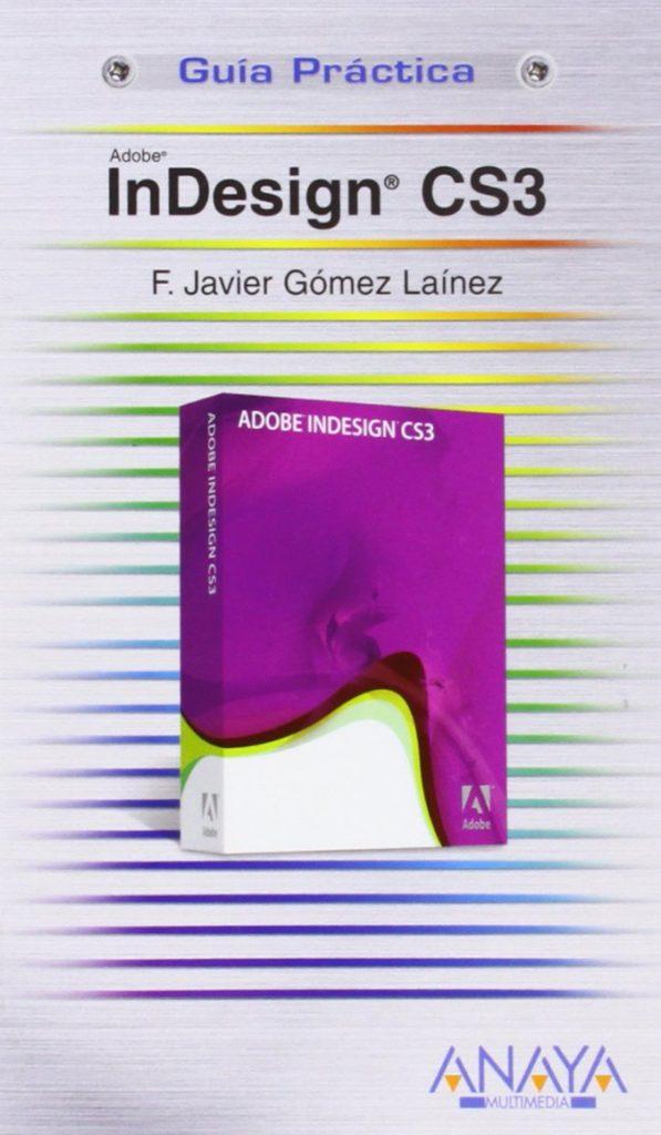 InDesign CS3 (Guías Prácticas)
