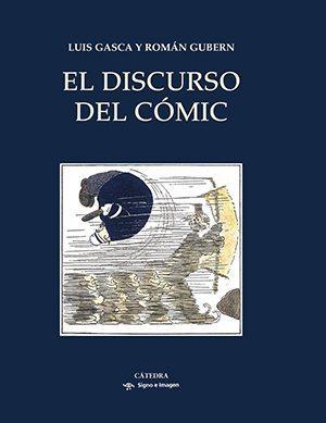 El discurso del cómic (Signo e Imagen)